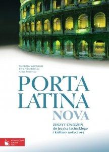 Porta Latina nova Zeszyt ćwiczeń do języka łacińskiego i kultury antycznej