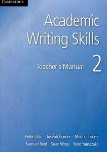 Academic Writing Skills 2 Teacher's Manual