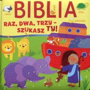 Biblia Raz dwa trzy - szukasz Ty
