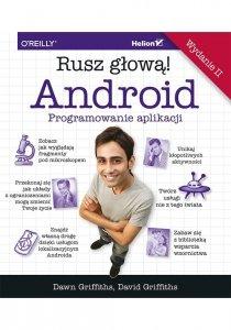 Android Programowanie aplikacji Rusz głową!