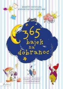 365 bajek na dobranoc Księżyc opowiada...
