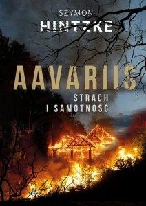 Aavariis Strach i samotność