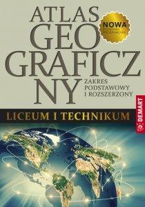 Atlas geograficzny do liceum ogólnokształcącego i technikum