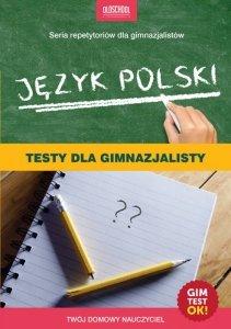 Język polski. Testy dla gimnazjalisty. eBook