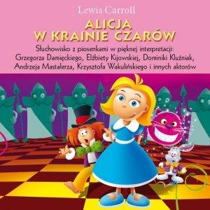 Alicja w krainie czarów. Słuchowisko dla dzieci