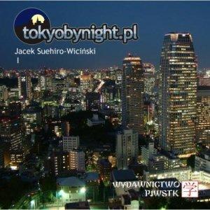 Album tokyobynight.pl. Blog na papierze