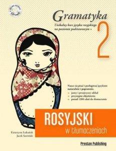 Rosyjski w tłumaczeniach 2 Gramatyka. Poziom podstawowy z płytą CD