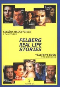 Felberg Real Life Stories Teacher's Book with Exercises