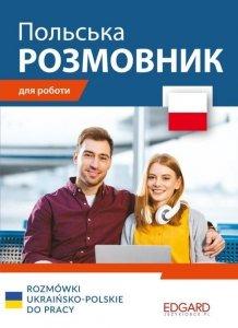 Rozmówki ukraińsko-polskie do pracy w Polsce