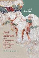 """""""Peri hedones"""", czyli o przyjemności w """"Etyce nikomachejskiej"""" (VII 11-14) Arystotelesa"""