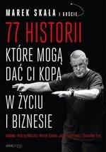 77 historii które mogą dać Ci kopa w życiu i biznesie