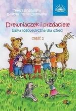 Drewniaczek i przyjaciele Bajka logopedyczna Część 2