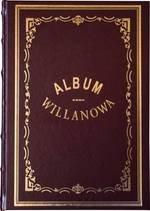 Album Willanowa. Album widoków i pamiątek oraz kopie obrazów z Galeryi Willanowskiej wykonane na drzewie w Drzeworytni Warszawsk