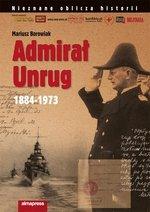 Admirał Unrug 1884-1973 (wyd. 4/2019)