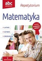 ABC Maturzysty. Matematyka