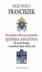 Adhortacja Querida Amazonia. Do Ludu Bożego i wszystkich ludzi dobrej woli