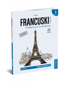 Francuski w tłumaczeniach. Gramatyka 1. Wydanie 2