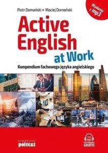 Active English at Work Kompendium fachowego języka angielskiego z nagraniami MP3