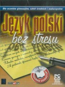 Język polski bez stresu. Dla uczniów gimnazjum, szkół średnich i maturzystów. PC CD-ROM