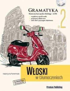 Włoski w tłumaczeniach 2 Gramatyka. Poziom podstawowy z płytą CD