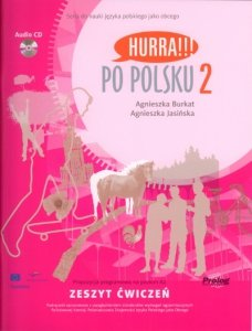 Hurra Po Polsku 2. Zeszyt ćwiczeń + CD