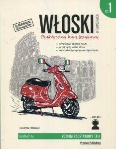 Włoski w tłumaczeniach. Gramatyka 1. Poziom podstawowy (A1) z nagraniami mp3