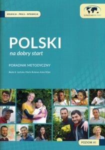 Polski na dobry start. Poradnik metodyczny