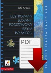 Ilustrowany słownik podstawowy języka polskiego wraz z indeksem pojęciowym wyrazów i ich znaczeń (B1-B2) EBOOK