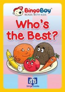WHO'S THE BEST. Lektura do nauki samodzielnego czytania po angielsku dla dzieci
