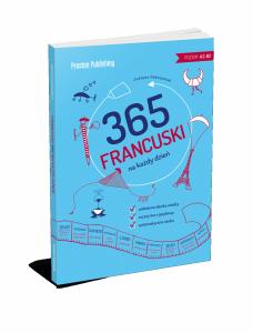 Francuski 365 na każdy dzień (poziom A2-B2)