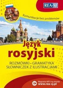 Komunikacja bez problemów. Język rosyjski. Rozmówki, gramatyka, słowniczek z ilustracjami + nagrania MP3