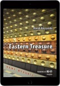 Eastern Treasure. Samouczek języka angielskiego dla średniozaawansowanych i zaawansowanych w oparciu o powieść. Poziom B2-C1 (EBOOK PDF)