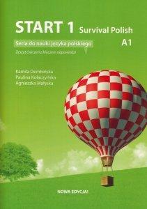 Start 1. Survival Polish. Zeszyt ćwiczeń z kluczem do nauki języka polskiego na poziomie A1. Nowa edycja