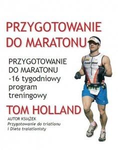 Przygotowanie do maratonu. 16 tygodniowy program treningowy