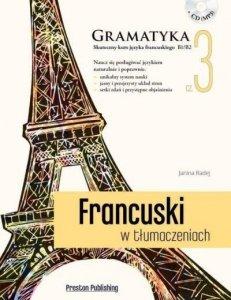 Francuski w tłumaczeniach 3 Gramatyka. Poziom średnio zaawansowany z płytą CD