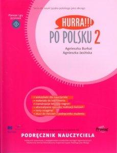 Hurra Po Polsku 2. Podręcznik nauczyciela