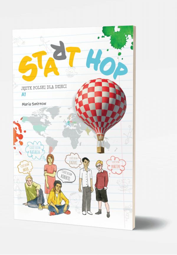 Start HOP. Język polski dla dzieci A1 z nagraniami MP3