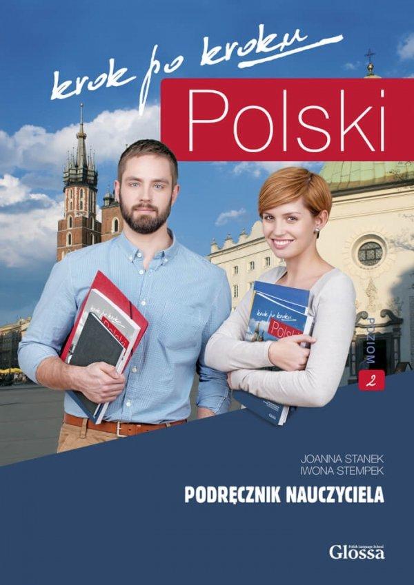 Polski krok po kroku A2-B1. Podręcznik nauczyciela 2