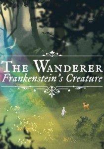 Gra PC The Wanderer: Frankenstein's Creature (wersja cyfrowa; DE, ENG; od 7 lat)
