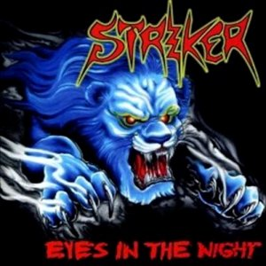 Striker - Eyes In The Night [CD]