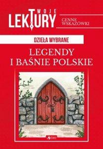 Legendy i baśnie polskie twoje lektury