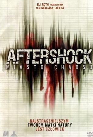Aftershock Miasto Chaosu [DVD], Film, Okładka
