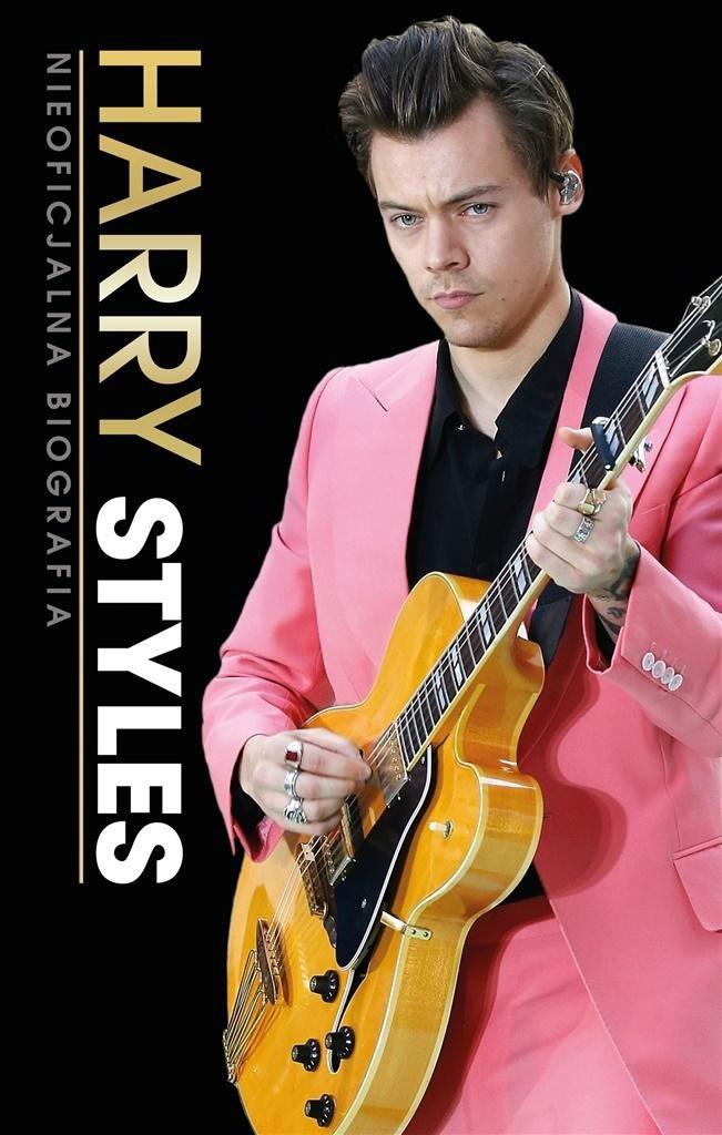 Harry Styles. Nieoficjalna Biografia