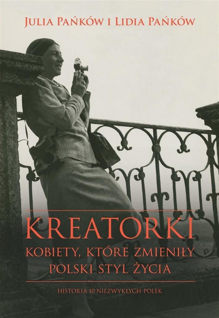 Kreatorki. Kobiety, które zmieniły polski styl życ