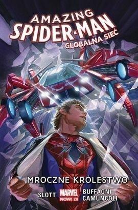 Amazing Spider-Man. Globalna sieć T.2 Mroczne...