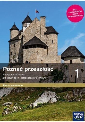 Historia LO 1 Poznać przeszłość Podr. ZP w.2019 NE