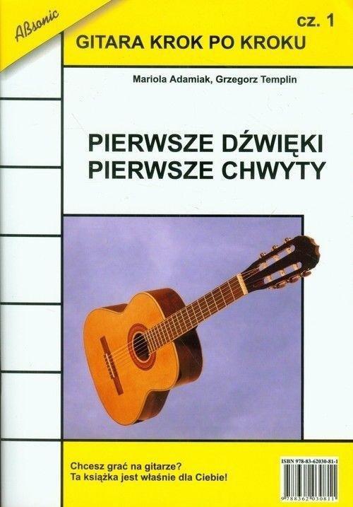 Gitara krok po kroku cz.1 Pierwsze dźwięki...