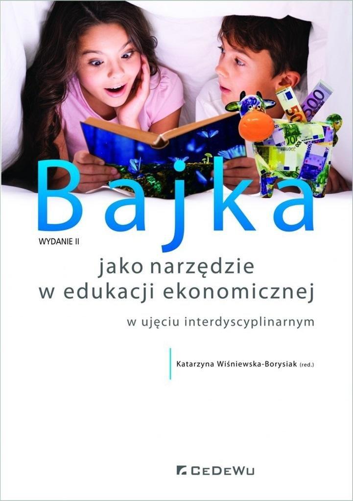 Bajka jako narzędzie w edukacji ekonomicznej..