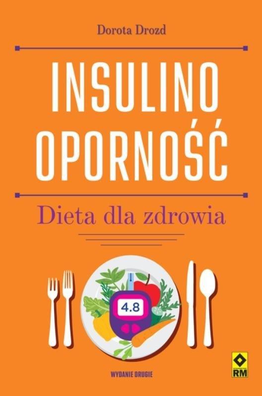 Insulinooporność. Dieta dla zdrowia wyd.2