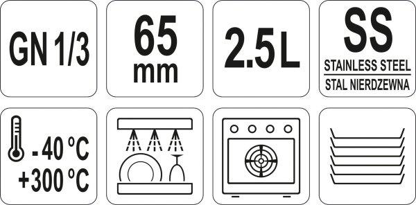 POJEMNIK GASTRONOMICZNY ZE STALI NIERDZEWNEJ GN 1/3 65MM 2,5L Yato